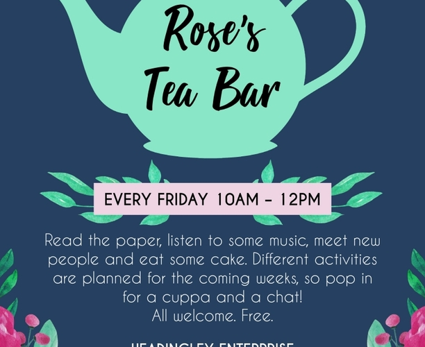 Rose's Community Tea Club - All are welcome!